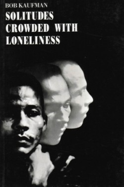 Solitudes_Crowded_With_Loneliness_