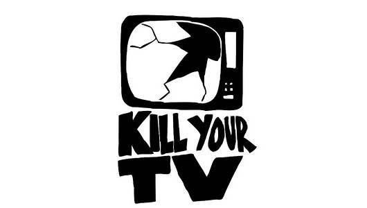 kill-your-tv-mnn